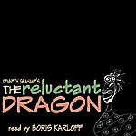 Boris Karloff The Reluctant Dragon By Kenneth Grahame