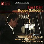 Roger Salloom Last Call