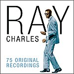 Ray Charles 75 Original Recordings (Digitally Remastered)