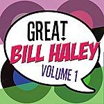 Bill Haley The Great Bill Haley Vol 1