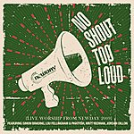 New Day No Shout Too Loud