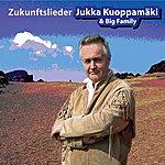 Jukka Kuoppamäki Zukunftslieder