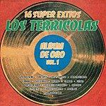 Los Terricolas 16 Super Exitos - Album De Oro, Vol. 1