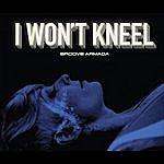 Groove Armada I Won't Kneel (5-Track Maxi-Single)