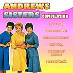 The Andrews Sisters Andrews Sisters Compilation