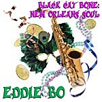 Eddie Bo Black Cat Bone: New Orleans Soul