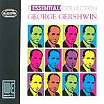 George Gershwin The Essential Collection (Digitally Remastered)