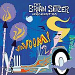 The Brian Setzer Orchestra Vavoom (Domestic Version)