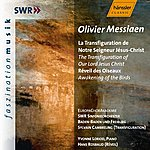 Yvonne Loriod Messiaen: Transfiguration Of Our Lord Jesus Christ (The) / Awakening Of The Birds (The)