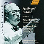 Ferdinand Leitner Bruckner: Symphony No. 6 / Hartmann: Symphony No. 6