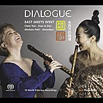 Michala Petri Chamber Music For Xiao And Recorder (Dialogue: East Meets West) (Chen Yue, Michala Petri)