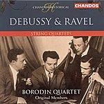 Borodin String Quartet Debussy/Ravel: String Quartets