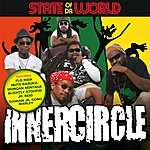 Inner Circle State Of Da World (International Deluxe Version)