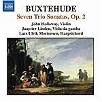 John Holloway Buxtehude: Chamber Music (Complete), Vol. 2 - 7 Trio Sonatas, Op. 2