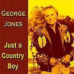 George Jones Just A Country Boy
