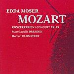 Edda Moser Mozart, W.a.: Concert Arias (Moser, Dresden Staatskapelle, Blomstedt)