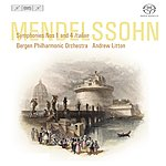 Andrew Litton Mendelssohn, Felix: Symphonies Nos. 1 And 4 (Bergen Philharmonic, Litton)