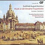 Dresdner Kreuzchor Homilius, G.a.: Choral Music (Cantatas) (Dresdner Kreuzchor, Kreile)