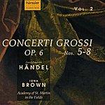 Iona Brown Handel: Concerti Grossi, Op. 6, Nos. 5-8