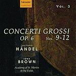 Iona Brown Handel: Concerto Grossi, Op. 6, Nos. 9-12