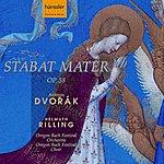 Antonin Dvorák Dvorak: Stabat Mater, Op. 58