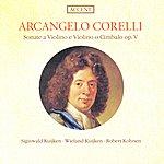 Sigiswald Kuijken Corelli, A.: Violin Sonatas, Op. 5, Nos. 1, 3, 6, 11, 12 (Kuijken, Kohnen)