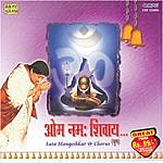 Hridaynath Mangeshkar Om Namah Shivay - Lata Mangeshkar