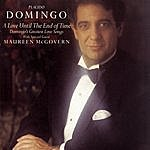 Plácido Domingo A Love Until The End Of Time-Domingo's Greatest Love Songs