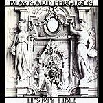Maynard Ferguson It's My Time