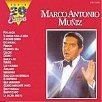 Marco Antonio Muñiz Serie 20 Exitos