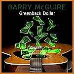 Barry McGuire Greenback Dollar