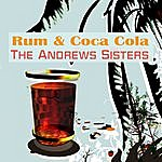 The Andrews Sisters Rum And Coca Cola/Beer Barrel Polka