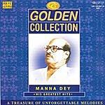 Manna Dey Golden Collection - Manna Dey