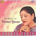 Shobha Gurtu Tribute To Thumri Queen Shobha Gurtu