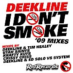Dee-Kline I Don't Smoke ('09 Mixes)