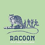 Racoon Live At Chasse