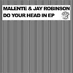 Malente Do Your Head In EP