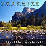 Mars Lasar Yosemite - Valley Of The Giants