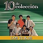 Los Tukas 10 De Colección