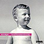 Savage Twothousandnine