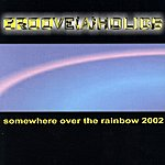Groove(a)holics Somewhere Over The Rainbow
