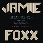 Jamie Foxx Speak French (Single)