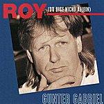 Gunter Gabriel Oh Roy