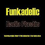 Funkadelic Radio Plastic