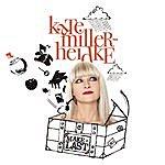 Kate Miller-Heidke Make It Last (Radio Mix)