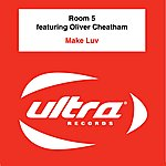 Room 5 Make Luv (Feat. Oliver Cheatham) (6-Track Maxi-Single)