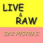 Sex Pistols Live & Raw