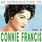 Connie Francis An Introduction To Connie Francis Vol 2