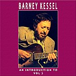 Barney Kessel An Introduction To Barney Kessel Vol 3