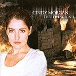 Cindy Morgan The Loving Kind